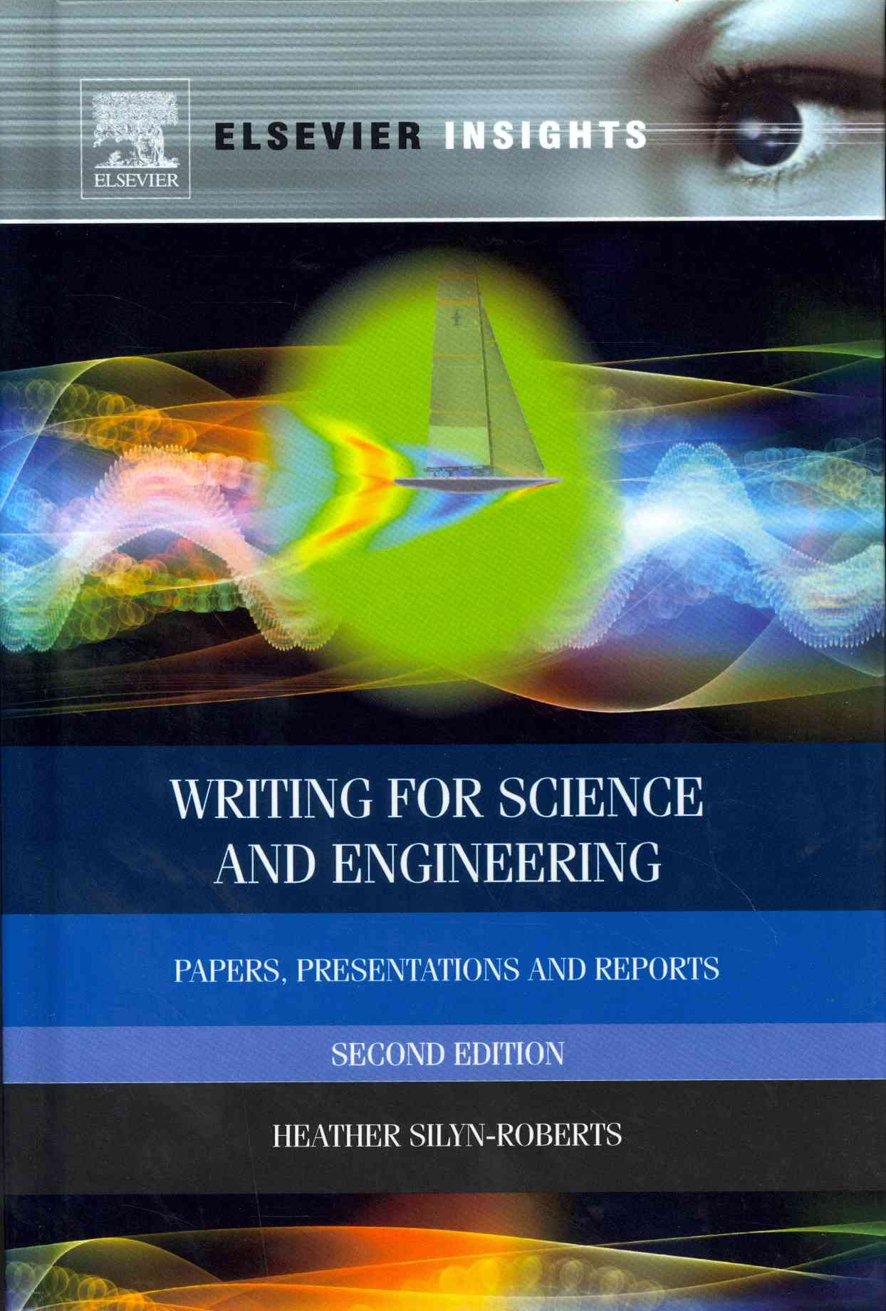 Writing for Science and Engineering By Silyn-roberts, Heather